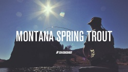 SPRING TROUT FISHING IN MONTANA