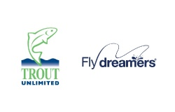 Trout Unlimited & Fly dreamers